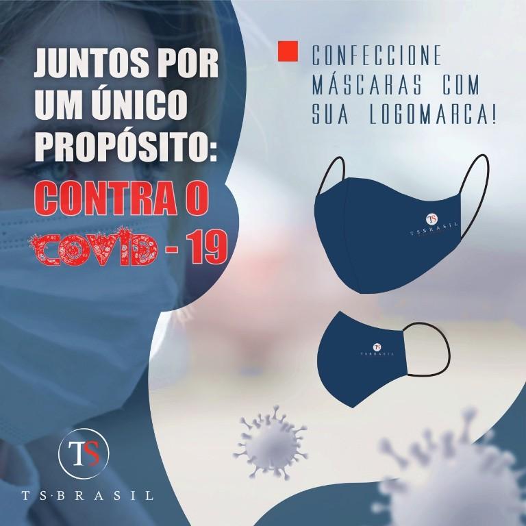 TS Brasil fabrica máscara de tecido Empresa com mais de 35 anos no ramo têxtil, coloca em sua linha de produção máscaras personalizadas