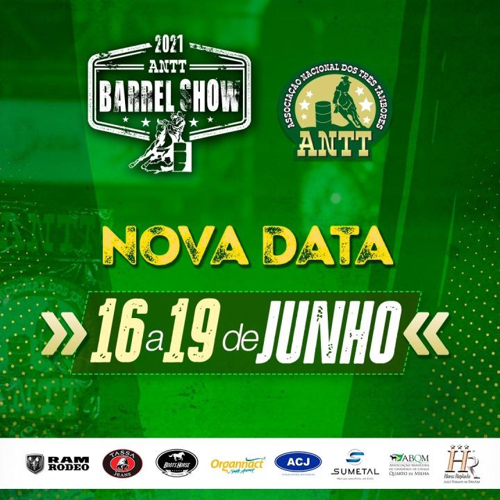 ANTT adia prova por conta do novo decreto do Governo; ANTT Barrel Show estava marcado para acontecer essa semana em Tietê, no Haras Raphaela